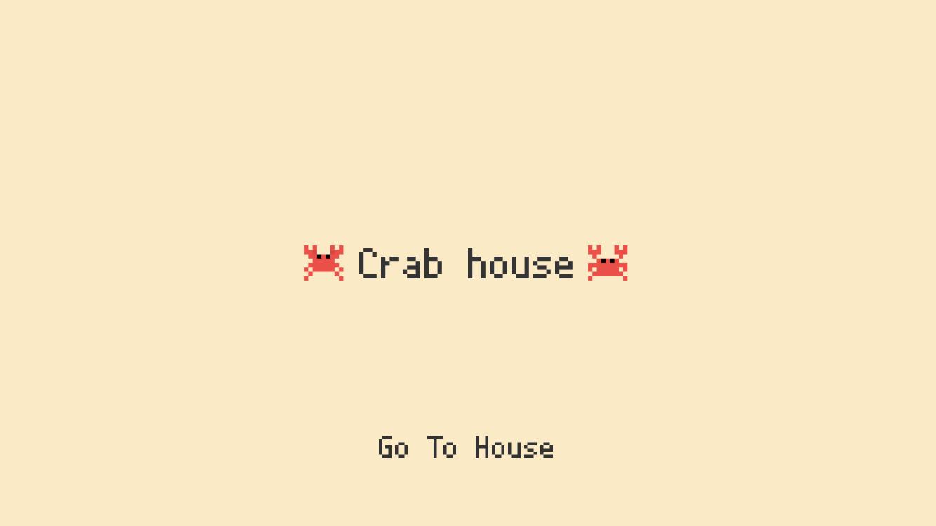crabhouseを開くと